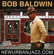 Newurbanjazz.Com , Bob Baldwin