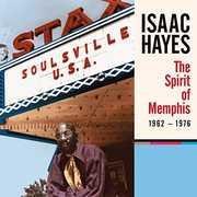 Spirit Of Memphis (1962-1976) , Isaac Hayes