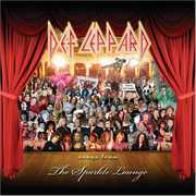 Songs from the Sparkle Lounge , Def Leppard