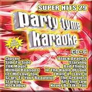 Party Tyme Karaoke: Super Hits, Vol. 29 , Various Artists