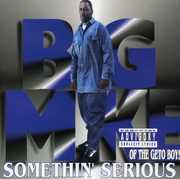 Somethin Serious [Explicit Content] , Big Mike