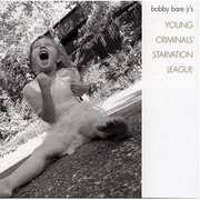 Young Criminals Starvation League , Bobby Bare