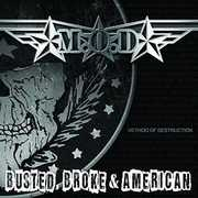 Busted Broke And American , The Mod