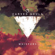 Whispers , Carved Souls