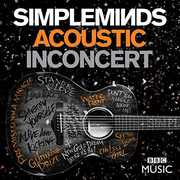 Simple Minds: Acoustic in Concert , Simple Minds