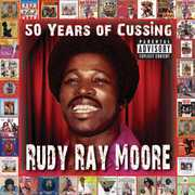 50 Years of Cussing , Rudy Ray Moore