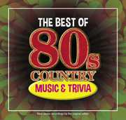The Best Of 80s Country Music and Trivia , Various Artists