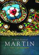 Man Named Martin Part 3: The Movement