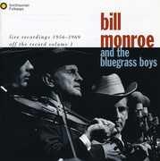 Live 55-69 , Bill Monroe