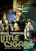Little Cigars , Angel Tompkins