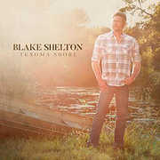Texoma Shore , Blake Shelton