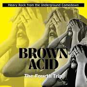 Brown Acid: Fourth Trip /  Various , Various Artists