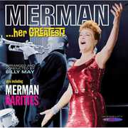 Merman Her Greatest , Ethel Merman