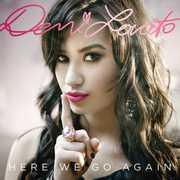 Here We Go Again , Demi Lovato