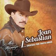 Mis Numero 1: Gracias Por Tanto Amor , Joan Sebastian