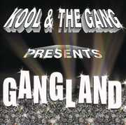 Gangland , Kool & the Gang