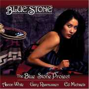 Blue Stone , Blue Stone Project