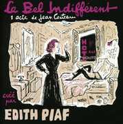 La Bel Indifferent [Import] , Edith Piaf