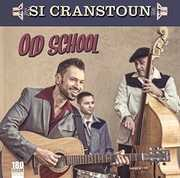 Old School , Si Cranstoun