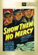 Show Them No Mercy , Edward S. Brophy