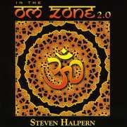 In the Om Zone 2.0 , Steven Halpern