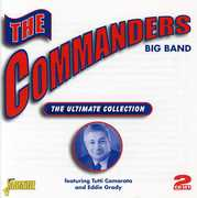 The Ultimate Collection [Import] , Commanders Big Band