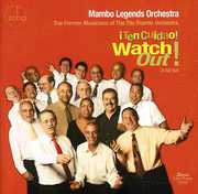 Watch Out! Ten Cuidao! , Mambo Legends Orchestra