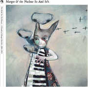 The Bride On The Boxcar: A Decade Of Margot Rarities 2004-2014 , Margot & Nuclear So & So's