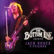 The Bottom Line Archive: Jack Bruce & Friends , Jack Bruce