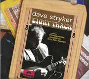 Eight Track , Dave Stryker