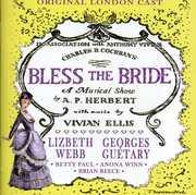 Bless the Bride /  O.L.C. , Lizbeth Webb