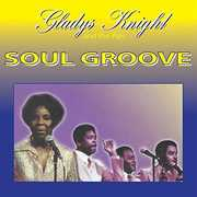 Soul Groove , Gladys Knight & Pips