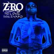 No Love Boulevard [Explicit Content] , Z-Ro