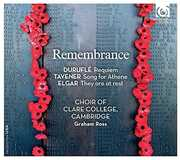 Remembrance , The Choir of Clare College Cambridge