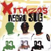 Xitazos de Negro Sug , Negro Sug