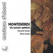 Monteverdi, C. : Un Concert Spirituel. Motets , Ren  Jacobs