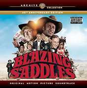 Blazing Saddles: 40th Anniversary Edition /  O.S.T.