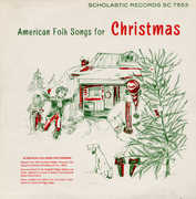 American Folk Songs for Christmas , Seeger Sisters