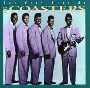 Very Best of the Coasters , The Coasters