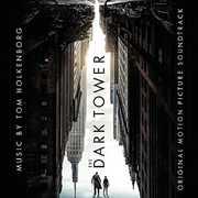 The Dark Tower (Original Motion Picture Soundtrack) , Tom Holkenborg