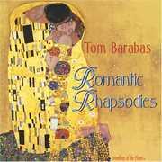 Romantic Rhapsodies , Tom Barabas