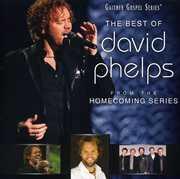 Best of David Phelps , David Phelps