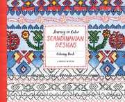 Journey In Color: Scandinavian Designs Coloring Book