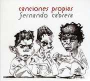 Canciones Propias [Import] , Fernando Cabrera