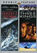 Perfect Storm & Three Kings , George Clooney
