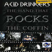 Hand That Rocks the Coffin [Import] , Acid Drinkers