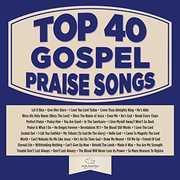 Top 40 Gospel! Praise Songs , Maranatha Gospel