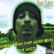 Street Talkin Over Jacked Beatz the Mixcd , Don Cutec
