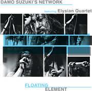 Floating Element , Damo Suzuki Network