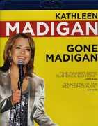 Gone Madigan , Kathleen Madigan